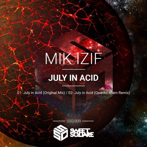 MIK IZIF, ATØM - JULY ON ACID